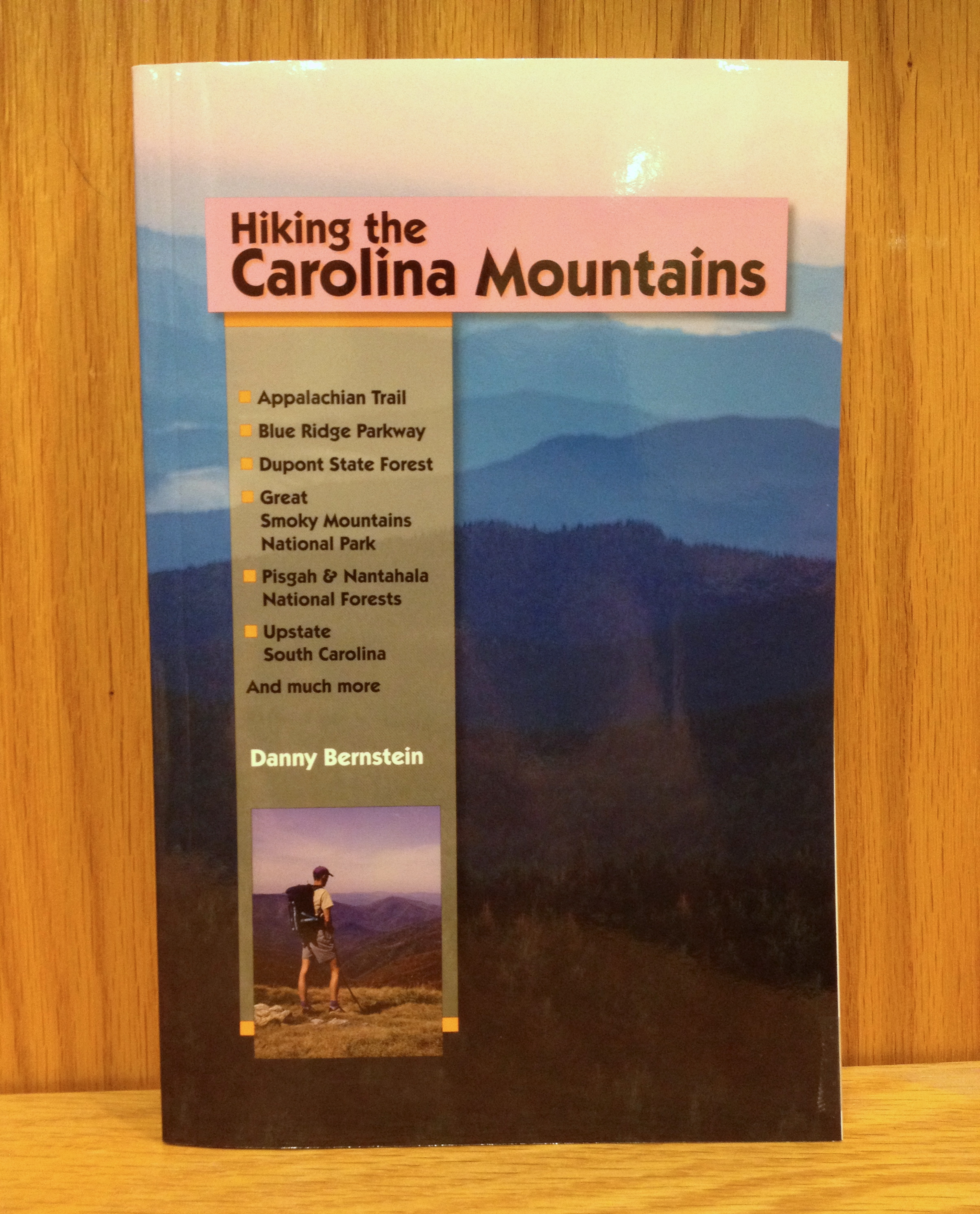 Hiking the Carolina Mountains by Danny Bernstein